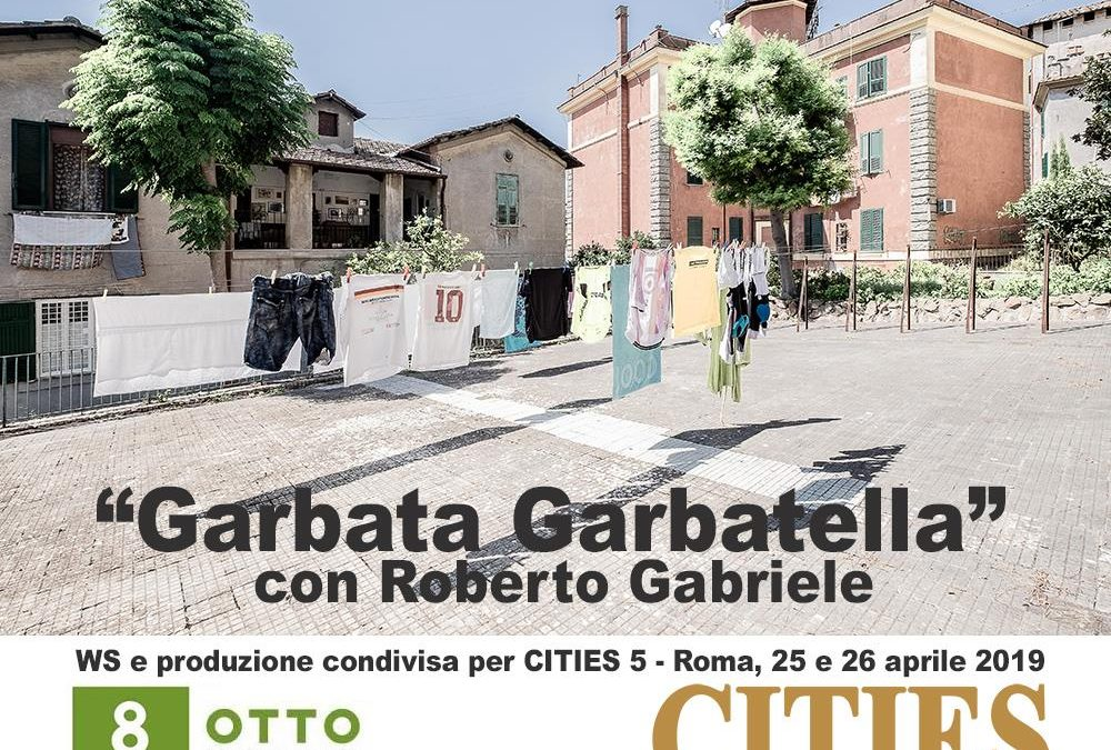 Cities 5 – Garbata Garbatella, còre de Roma