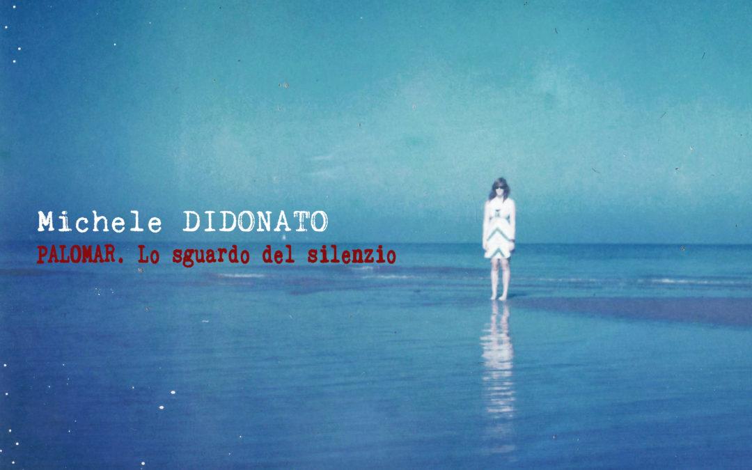 Palomar. salOTTO con Michele Di Donato